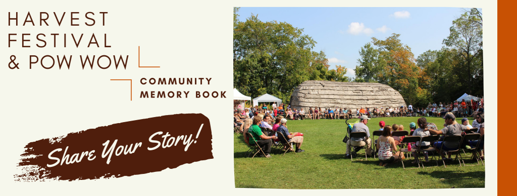 Title card for the Harvest Festival and Pow Wow Community Memory Book with Invitation to share your story.